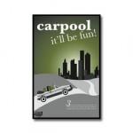 Carpool – It'll be fun!