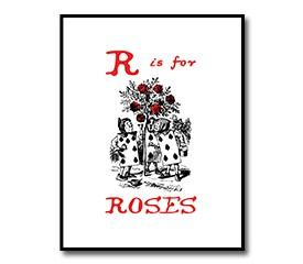 R is for Roses – Alice in Wonderland Nursery Print Download