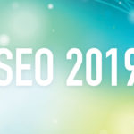 SEO 2019: What is Google ranking websites for in 2019?